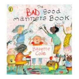 The Bad Good Manners Book 養成好習慣