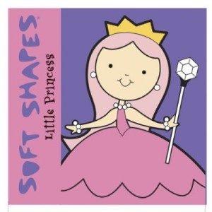 Soft Shapes: Little Princess 小公主軟墊書