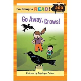 【I'm Going to Read 】Go Away, Crows! 烏鴉大戰(200字分級讀本)
