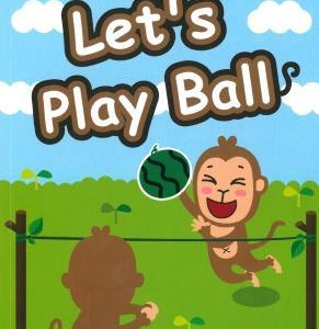 Reading Step  2 : Let's Play Ball 來玩球吧!(分級讀本)