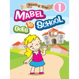 Reading Step Level 1 : Mabel Goes to School 美寶上學去(