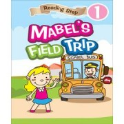 Reading Step 1 : Mabel's Field Trip 美寶的田野之旅(