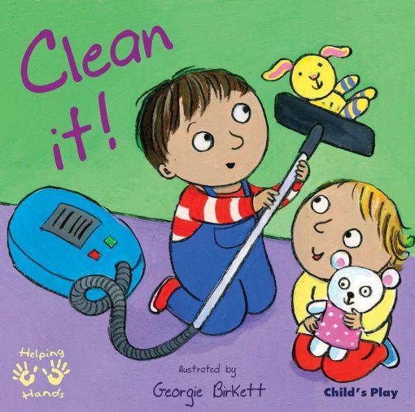 Clean It! (Helping Hands)  我是小幫手 (厚頁書)