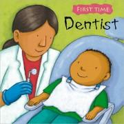 Dentist (First Time)  我不要看牙醫 (平裝繪本)