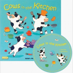 Cows in the Kitchen 廚房裡的動物歡樂派對 (附CD)