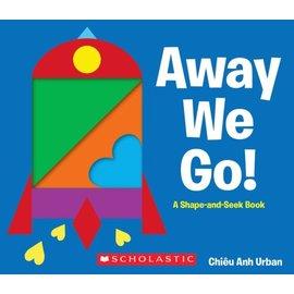 Away We Go!: A Shape and Seek Book 寶寶形狀認知(厚頁遊戲書 )