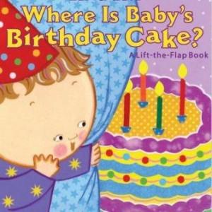 Where Is Baby's Birthday Cake? 我的生日蛋糕在哪裡? (厚頁書)
