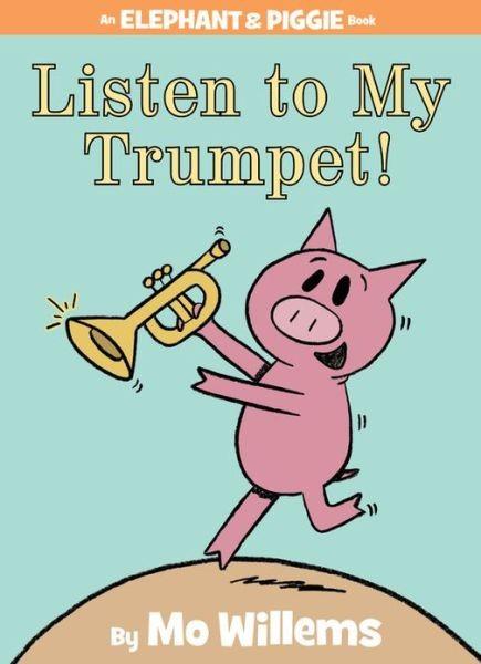 Listen to My Trumpet! 學音樂的小豬 (精裝)