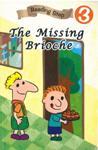 Reading Step  :  Missing Brioche 失蹤的奶油捲 (分級讀本)