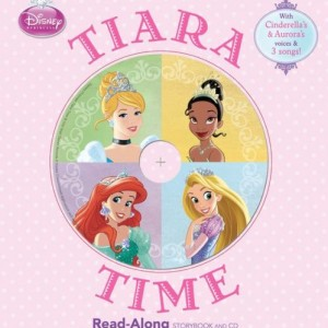 Disney Princess Tiara Time (with CD) 迪士尼公主床邊故事合輯