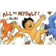 All by Myself ! 我長大了
