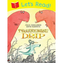 Let's Read! Tyrannosaurus Drip 大家一起讀!醜小龍(平裝讀本)