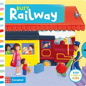 Busy Railway (Busy Books) Board book 忙碌的火車站(厚頁書)