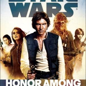 Honor Among Thieves: Star Wars 星際大戰: 盜賊榮譽(平裝)