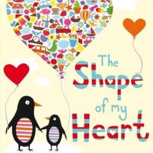 The Shape of My Heart 愛的形狀(平裝繪本)