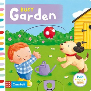 Busy Garden (Busy Books) 忙碌的花園(厚頁操作書)