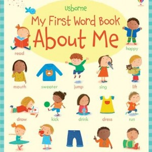 My first Word About Me 關於我自己:我的第一本單字書(厚頁繪本)