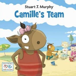 Camille's Team (I See I Learn) 卡米莉的團隊(平裝繪本)
