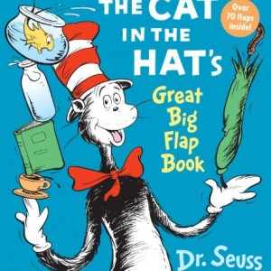 The Cat in the Hat's Great Big Flap Book 戴高帽子的貓翻翻書