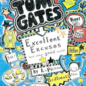 Tom Gates: Excellent Excuses 蓋湯姆的超完美藉口