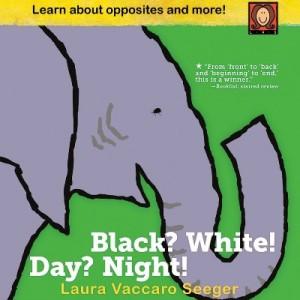 Black? White! Day? Night!: A Book of Opposites 幼兒認