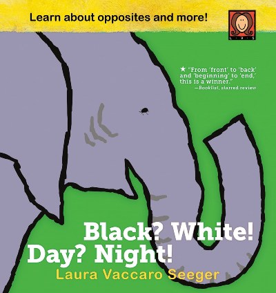 Black? White! Day? Night!: A Book of Opposites 幼兒認