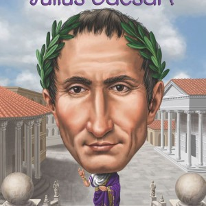 Who Was Julius Caesar? 誰是凱撒大帝?