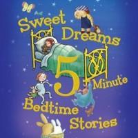 sweet-dreams-5-minute-bedtime-stories-original-imaeak7erhyrfrhh